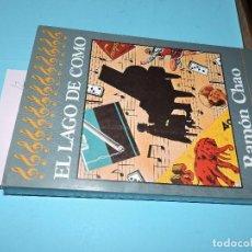 Libros de segunda mano: EL LAGO DE COMO. CHAO, RAMÓN. ED. ARGOS VERGARA. BARCELONA 1983. Lote 194361003