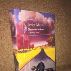 Libros de segunda mano: - LIQUIDACION ALFAGUARA!! - TU ROSTRO MAÑANA - JAVIER MARIAS - BUEN ESTADO. Lote 209129192