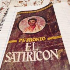 Libros de segunda mano: EL SATIRICON. Lote 194513193