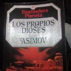 Libros de segunda mano: ASMOV: LOS PROPIOS DIOSES. Lote 194514103