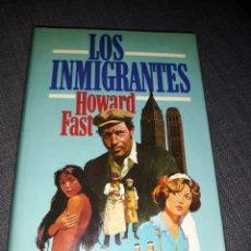 Libros de segunda mano: LOS INMIGRANTES HOWARD FAST . CIRCULO DE LECTORES. 1977. Lote 194517326