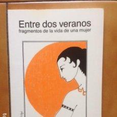 Libros de segunda mano: ENTRE DOS VERANOS FRAGMENTOS DE LA VIDA DE UA MUJER - MONTSERRAT CORNET - ELFOS. Lote 194517872