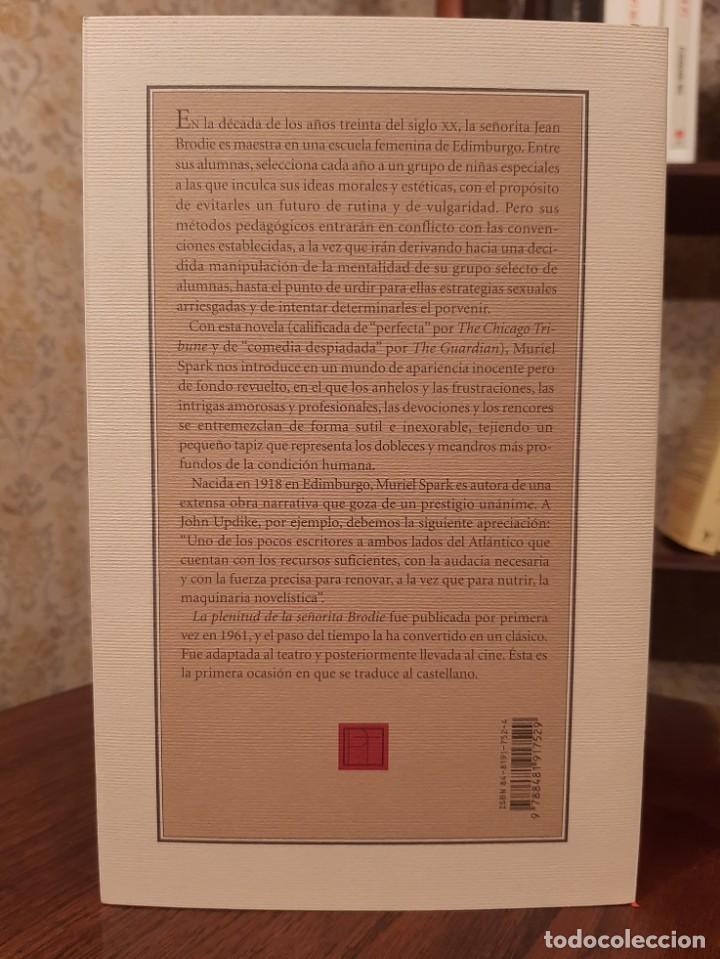 Libros de segunda mano: MURIEL SPARK - LA PLENITUD DE LA SEÑORITA BRODIE - Foto 2 - 194532973