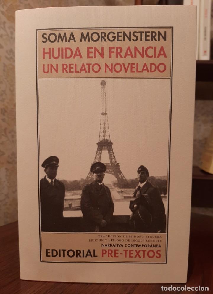 SOMA MORGENSTERN - HUIDA EN FRANCIA: UN RELATO NOVELADO. (Libros de Segunda Mano (posteriores a 1936) - Literatura - Narrativa - Otros)