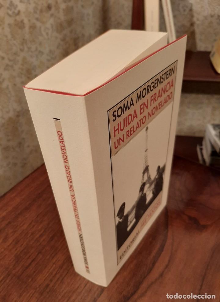 Libros de segunda mano: SOMA MORGENSTERN - HUIDA EN FRANCIA: UN RELATO NOVELADO. - Foto 4 - 194533255