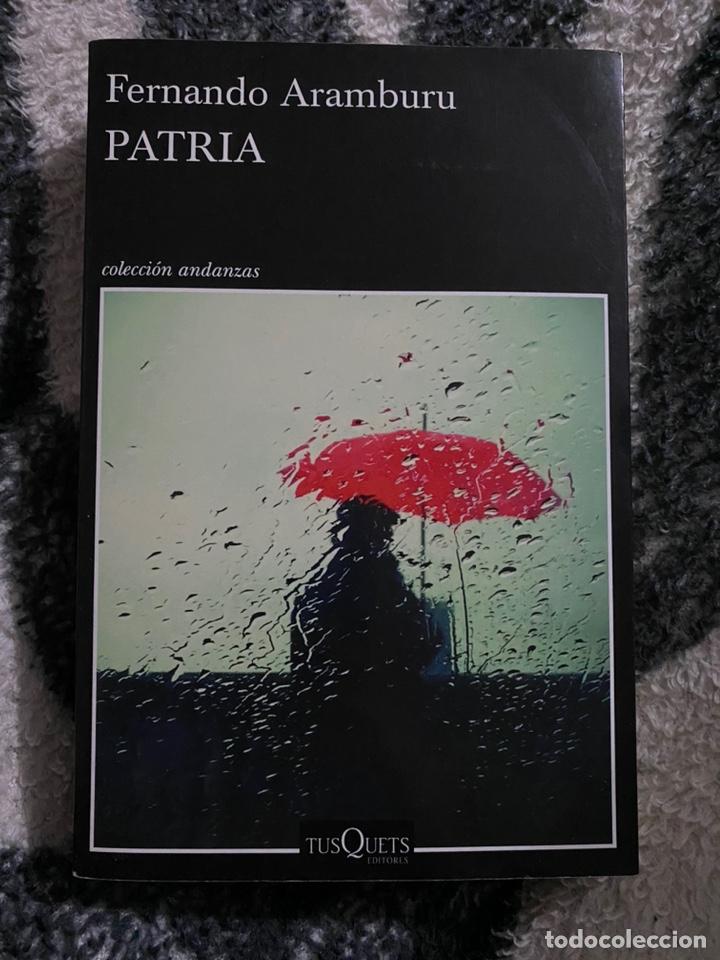 FERNANDO ARAMBURU PATRIA (Libros de Segunda Mano (posteriores a 1936) - Literatura - Narrativa - Otros)