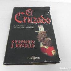 Libros de segunda mano: EL CRUZADO (STEPHEN J. RIVELLE) PLAZA & JANES - 1997. Lote 194555387
