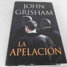 Libros de segunda mano: LA APELACIÓN (JOHN GRISHAM) PLAZA & JANES - 2008. Lote 194555720
