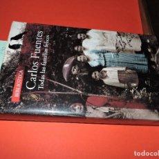 Libros de segunda mano: TODAS LAS FAMILIAS FELICES. FUENTES, CARLOS. ED. ALFAGUARA. MÉXICO 2006. Lote 194556077