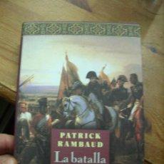 Libros de segunda mano: LA BATALLA, PATRICK RAMBAUD. L.6922-613. Lote 194575128