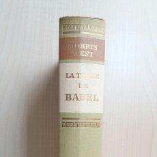 Libros de segunda mano: LA TORRE DE BABEL. MORRIS WEST. CÍRCULO DE LECTORES, 1968.. Lote 194575675