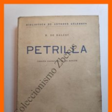 Libros de segunda mano: PETRILLA - H, DE BALZAC - BIBLIOTECA DE AUTORES CÉLEBRES. Lote 194624715
