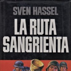 Libros de segunda mano: LA RUTA SANGRIENTA / SVEN HASSEL. Lote 194626746