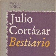 Libros de segunda mano: BESTIARIO / JULIO CORTÁZAR. Lote 194626931
