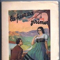 Libros de segunda mano: LA FUERZA DE UN PRIMER AMOR - BRICEÑO RAMIREZ, LUIS - A-NOV-1257. Lote 194627711