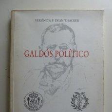 Libros de segunda mano: GALDÓS POLÍTICO. VERÓNICA P. DEAN THACKER. CÍRCULO MERCANTIL DE LAS PALMAS 1992. Lote 194627940