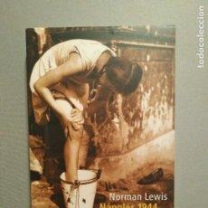 Libros de segunda mano: NAPOLES 1944 NORMAN LEWIS. Lote 194640010