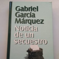 Libros de segunda mano: NOTICIA DE UN SECUESTRO/GABRIEL GARCÍA MARQUEZ. Lote 194645491