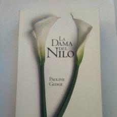 Libros de segunda mano: LA DAMA DEL NILO/PAULINE GEDGE. Lote 194645806