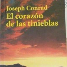 Libros de segunda mano: EL CORAZÓN DE LAS TINIEBLAS. JOSEPH CONRAD. Lote 194685170