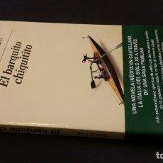 Libros de segunda mano: 2018 - ANTONIO TABUCCHI - EL BARQUITO CHIQUITITO. Lote 194692788