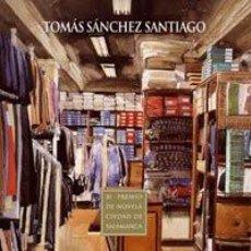 Libros de segunda mano: CALLE FERIA - TOMÁS SÁNCHEZ SANTIAGO. Lote 194731536