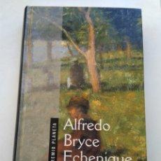 Libros de segunda mano: EL HUERTO DE MÍ AMADA/ALFREDO BRYCE ECHENIQUE. Lote 194732092