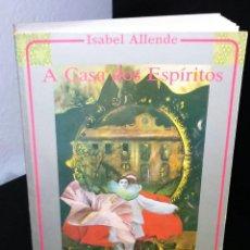 Libros de segunda mano: A CASA DOS ESPÍRITOS DE ISABEL ALLENDE. Lote 194732811