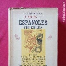 Libros de segunda mano: MANUEL JOSÉ QUINTANA -VIDAS DE ESPAÑOLES CÉLEBRES.. Lote 194733131