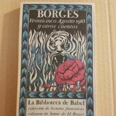 Libros de segunda mano: VEINTICINCO AGOSTO 1983 Y OTROS CUENTOS ( BORGES - BIBLIOTECA BABEL ). Lote 194733343