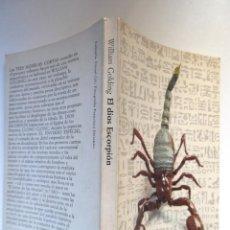 Libros de segunda mano: WILLIAM GOLDING. EL DIOS ESCORPIÓN, CLONC-CLONC Y EL ENVIADO ESPECIAL. 3 NOVELAS CORTAS. Lote 194739461