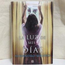 Libros de segunda mano: LA LUZ DE MIS DÍAS (ALEJANDRO MELERO). Lote 194740725