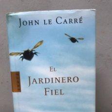 Libros de segunda mano: EL JARDINERO FIEL POR JOHN LE CARRÉ PRIMERA EDICIÓN 2001. Lote 194754785