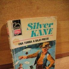 Libros de segunda mano: BRAVO OESTE Nº 796 - UNA TUMBA A BAJO PRECIO - SILVER KANE. Lote 194755158