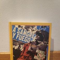 Libros de segunda mano: A SANGRE Y FUEGO MANUEL CHAVES NOGALES. Lote 194755337