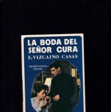 Libros de segunda mano: LA BODA DEL SEÑOR CURA - F. VIZCAÍNO CASAS - ALBIA NOVA 1979. Lote 194769701