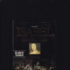 Libros de segunda mano: ISABEL, CAMISA VIEJA - FERNANDO VIZCAÍNO CASAS - PLANETA 1987. Lote 194770141