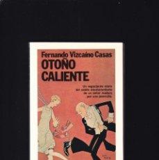 Libros de segunda mano: OTOÑO CALIENTE - FERNANDO VIZCAÍNO CASAS - PLANETA 1990. Lote 194770706