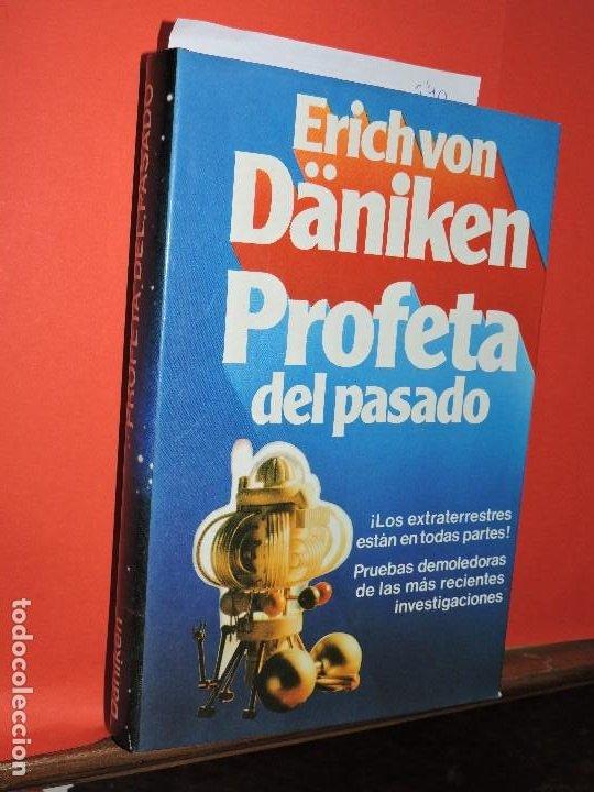 PROFETA DEL PASADO. VON DÄNIKEN, ERICH. ED. CÍRCULO DE LECTORES. BARCELONA 1980 (Libros de Segunda Mano (posteriores a 1936) - Literatura - Narrativa - Otros)
