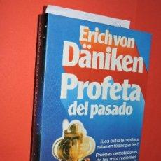 Libros de segunda mano: PROFETA DEL PASADO. VON DÄNIKEN, ERICH. ED. CÍRCULO DE LECTORES. BARCELONA 1980. Lote 194778048