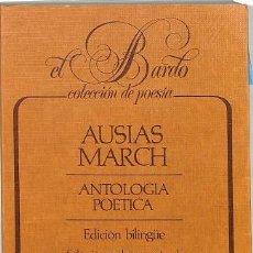 Livres d'occasion: ANTOLOGÍA POÉTICA EDICIO BILINGUE - AUSIÀS MARCH - EDITORES VARIOS - LOS LIBROS DE LA FRONTERA. Lote 194807316