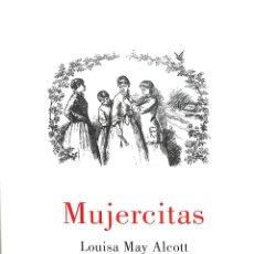 Libros de segunda mano: MUJERCITAS - LOUISA MAY ALCOTT - LUMEN - NARRATIVA, 19113 CLÁSICOS. Lote 194858608