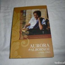 Libros de segunda mano: AURORA DE ALBORNOZ (1926-1990)JOSE ANTONIO PEREZ SANCHEZ. Lote 194859175