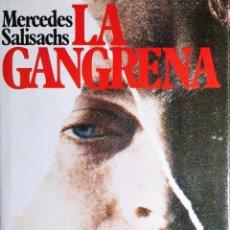 Libros de segunda mano: LA GANGRENA : NOVELA / MERCEDES SALISACHS. BARCELONA : EDITORIAL PLANETA, 1976.. Lote 194882678