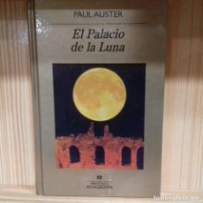 Libros de segunda mano: EL PALACIO DE LA LUNA PAUL AUSTER . Lote 194889853