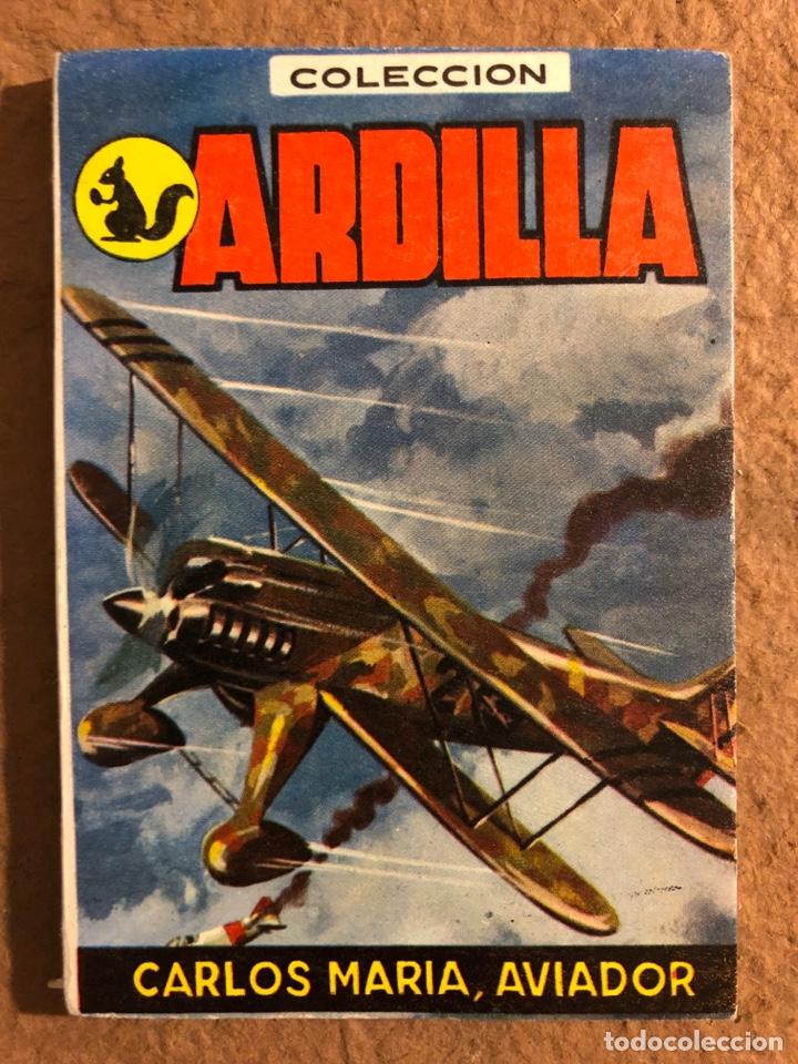 COLECCIÓN ARDILLA N° 51. CARLOS MARÍA, AVIADOR. ADRO XAVIER. EDICIONES DOMINGO BOSCO 1958 (Libros de Segunda Mano (posteriores a 1936) - Literatura - Narrativa - Otros)