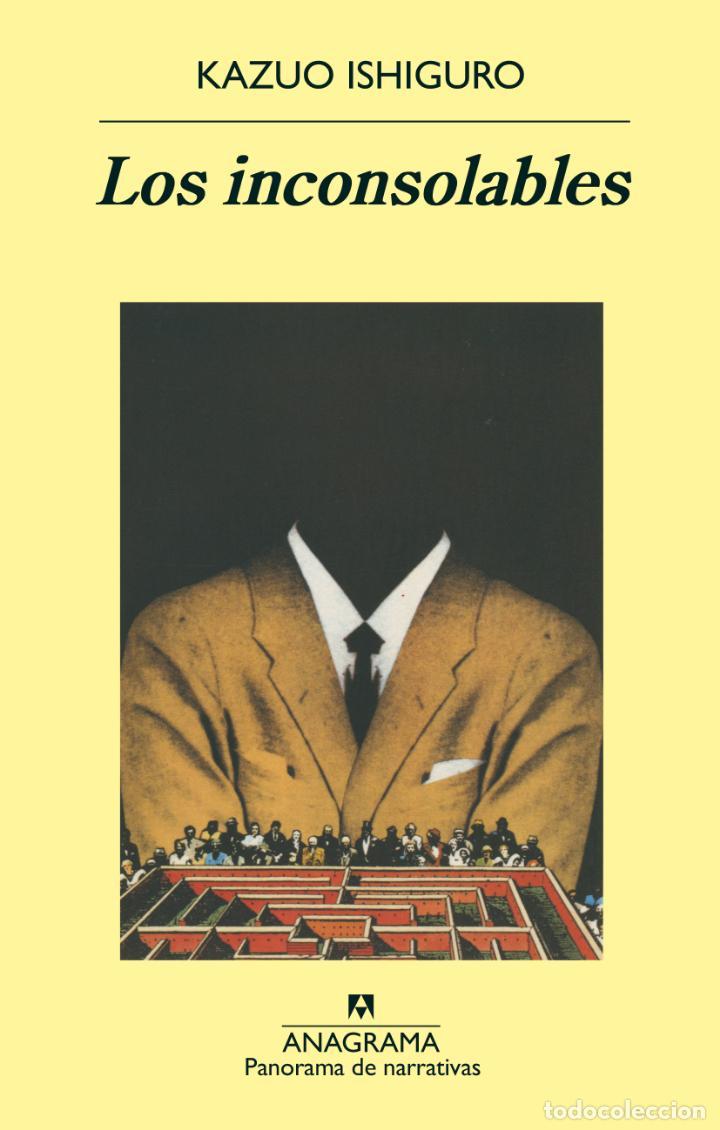LOS INCONSOLABLES. KAZUO ISHIGURO.-NUEVO (Libros de Segunda Mano (posteriores a 1936) - Literatura - Narrativa - Otros)