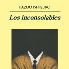 Libros de segunda mano: LOS INCONSOLABLES. KAZUO ISHIGURO.-NUEVO. Lote 194905731