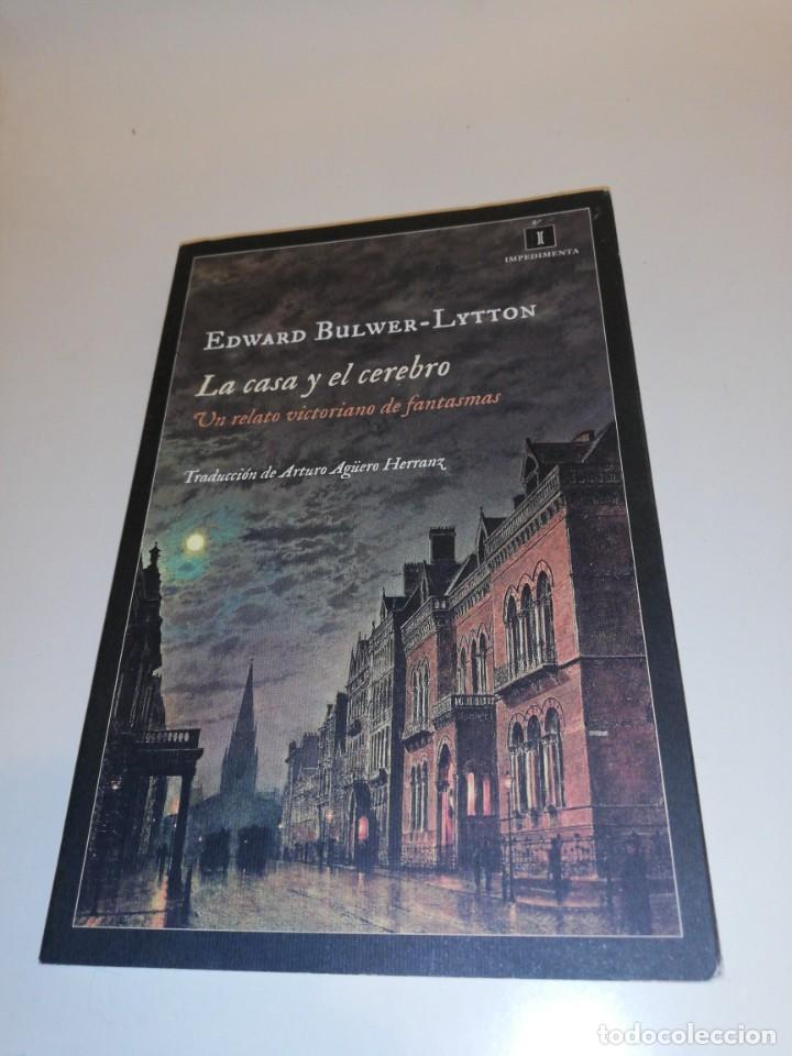 EDWARD BULWER - LYTTON, LA CASA Y EL CEREBRO (Libros de Segunda Mano (posteriores a 1936) - Literatura - Narrativa - Otros)