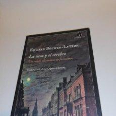 Libros de segunda mano: EDWARD BULWER - LYTTON, LA CASA Y EL CEREBRO . Lote 194906136